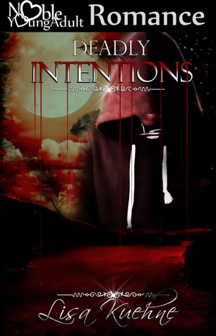 Deadly Intentions (True Intentions #2)