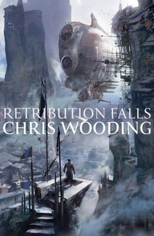 Retribution Falls (Tales of the Ketty Jay, #1)
