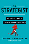 The Strategist: Be the Leader Your Business Needs