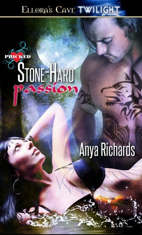 Stone-Hard Passion by Anya Richards