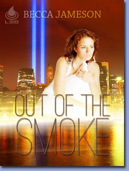 Out of the Smoke by Becca Jameson