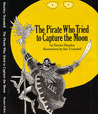 Pirate Who Tried to Capture the Moon