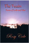 The Twain: Poems of Earth and Ether