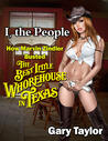 I, the People: How Marvin Zindler Busted the Best Little Whorehouse in Texas