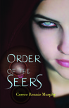 Order of the Seers by Cerece Rennie Murphy