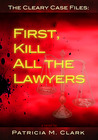 First, Kill All The Lawyers