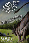 Land of Nod: The Prophet (Land of Nod Trilogy, #2)