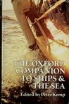 The Oxford Companion to Ships & the Sea