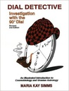 Dial Detective: Investigation with the 90° Dial
