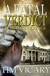 A Fatal Verdict (The Trials of Sarah Newby, #2)