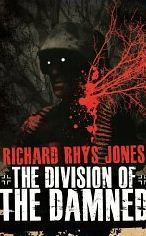 The Division of the Damned by Richard Rhys Jones
