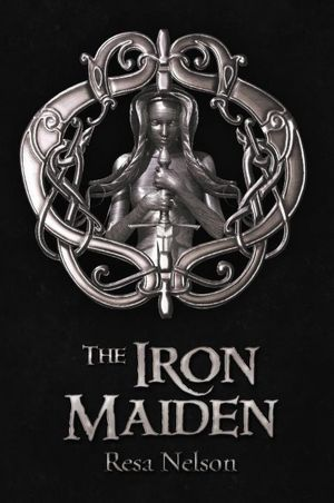 The Iron Maiden by Resa Nelson