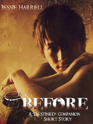 Before by Jessie Harrell
