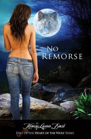 No Remorse by MaryLynn Bast