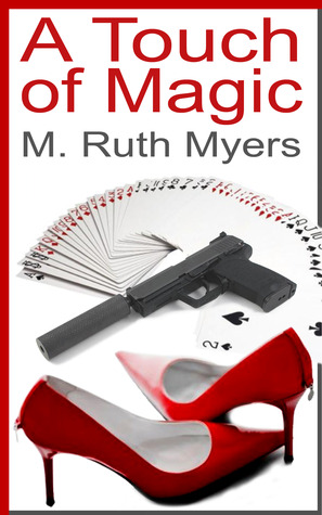 A Touch Of Magic by M. Ruth Myers