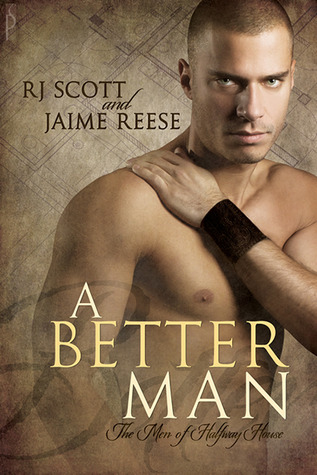A Better Man by R.J. Scott