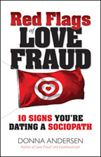 Red Flags of Love Fraud by Donna Andersen