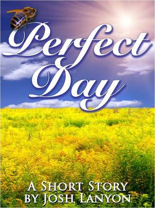 Perfect Day by Josh Lanyon