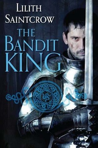 The Bandit King by Lilith Saintcrow