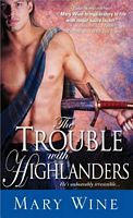 The Trouble with Highlanders (Highlander, #5)