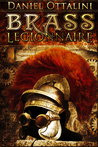 Brass Legionnaire (Steam Empire Chronicles #1)