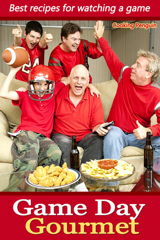 Game Day Gourmet - Best recipes for watching a game