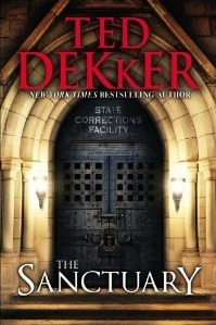 The Sanctuary by Ted Dekker