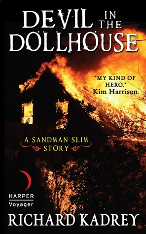 Devil in the Dollhouse by Richard Kadrey