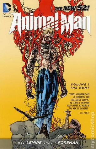 Animal Man, Vol. 1: The Hunt (Animal Man Vol. II #1)