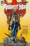 Animal Man, Vol. 1 by Jeff Lemire