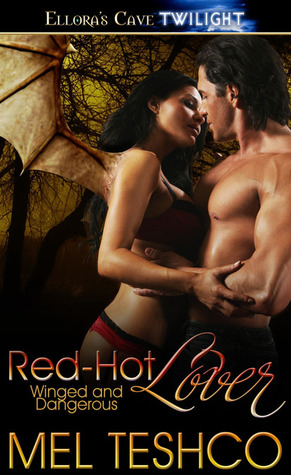 Red-Hot Lover (Winged and Dangerous, #3)