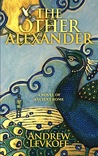 The Other Alexander by Andrew Levkoff