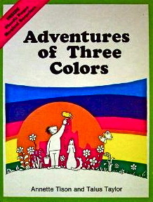 Adventures of Three Colors by Annette Tison