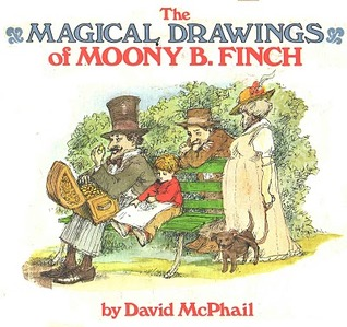 The Magical Drawings of Moony B. Finch by David McPhail