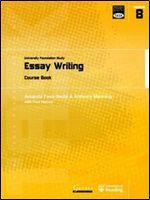Essay Writing: University Foundation Study Course Book (Transferable Academic Skills Kit (Task))