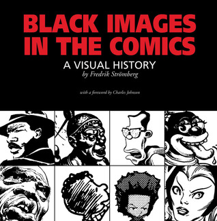 Black Images in the Comics by Fredrik Strömberg