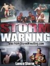 Storm Warning (Tales from StormWrestling.com)