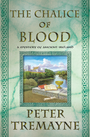The Chalice of Blood (Sister Fidelma, #21)