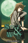 Spice &amp; Wolf, Book 3 by Isuna Hasekura