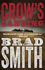 Crow's Landing by Brad Smith
