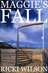 Maggie's Fall by Ricki Wilson