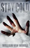 Stay Cold - A Short Story