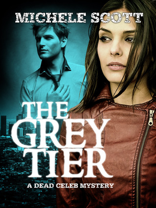 The Grey Tier by Michele Scott