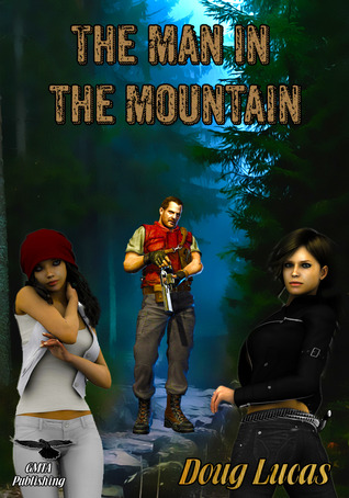 The Man in the Mountain by Doug Lucas