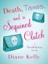 Death, Taxes, and a Sequined Clutch (Tara Holloway, #3.5)