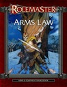Arms Law (Rolemaster Fantasy Role Playing, #5810)