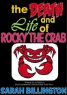 The Death and Life of Rocky the Crab