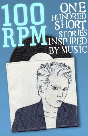 100RPM - One Hundred Stories Inspired By Music by Caroline Smailes