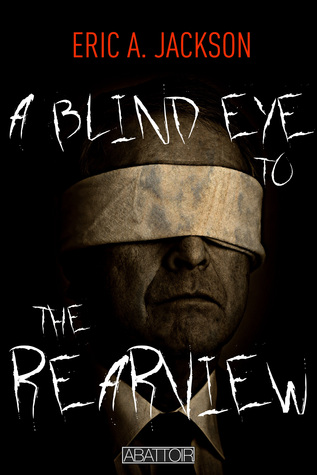 A Blind Eye to the Rearview