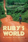 Ruby's World My Journey With the Zulu